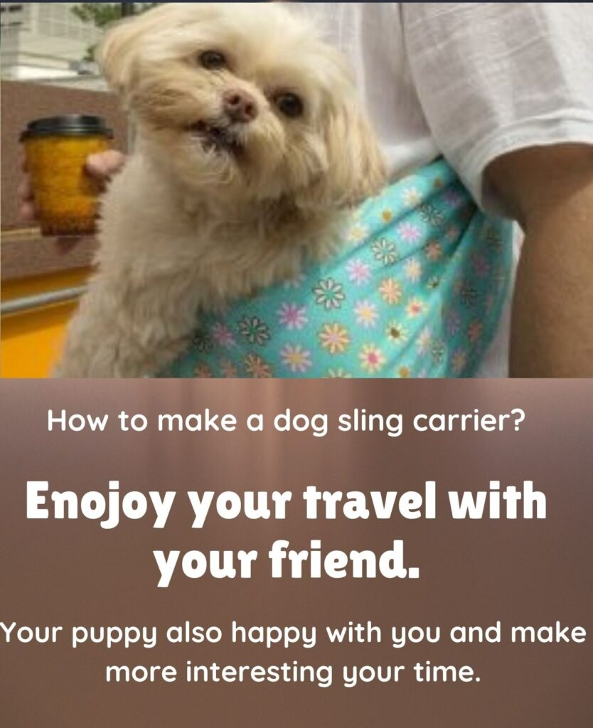how to make a dog sling carrier
