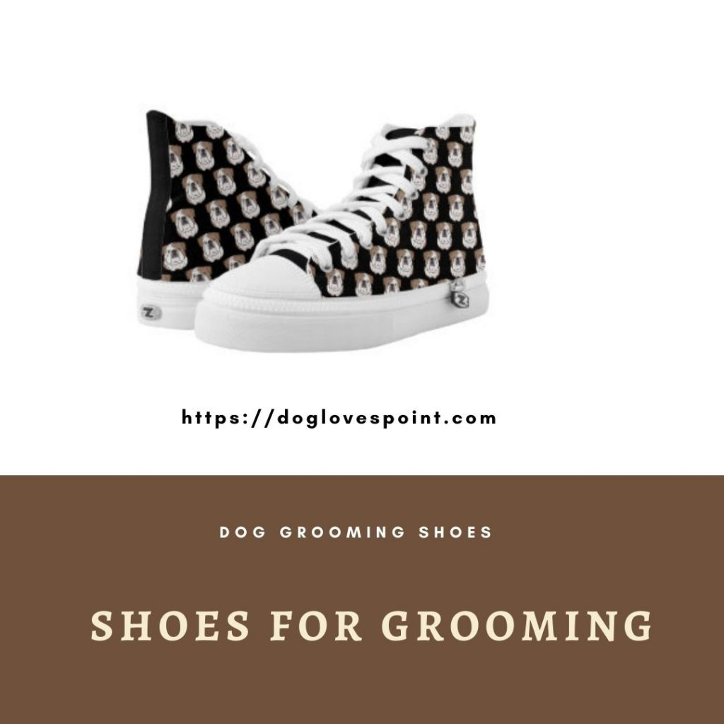Shoes for dog grooming